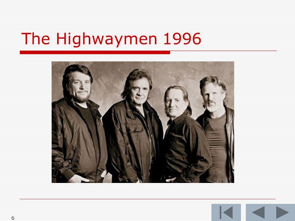 The Highwaymen 1996