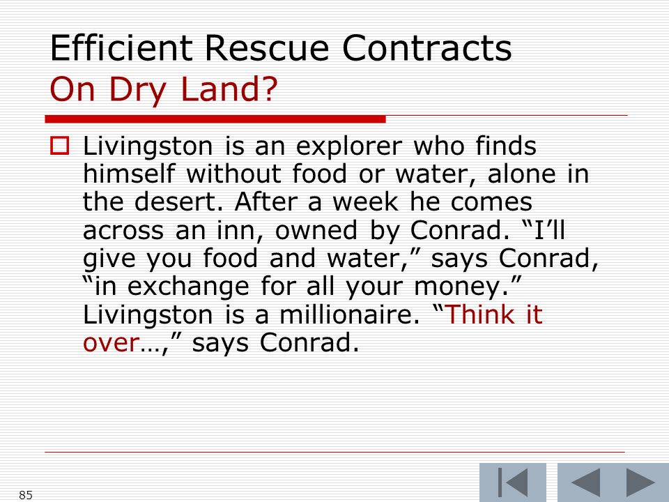 Efficient Rescue Contracts On Dry Land