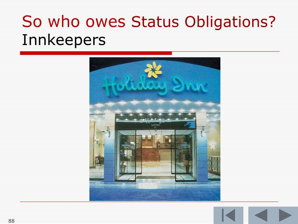 So who owes Status Obligations Innkeepers