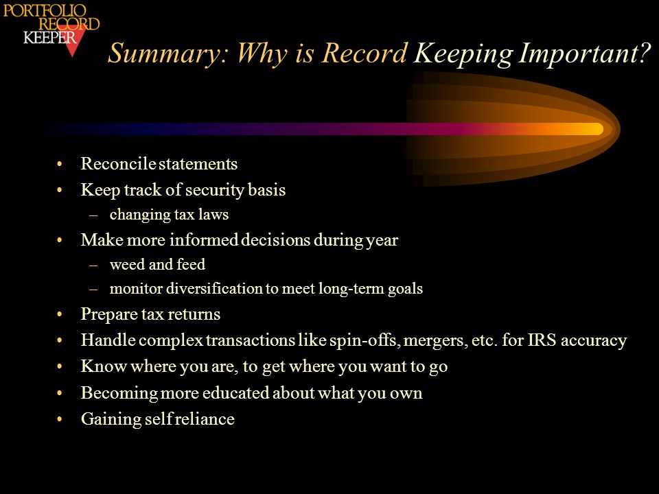 Summary: Why is Record Keeping Important