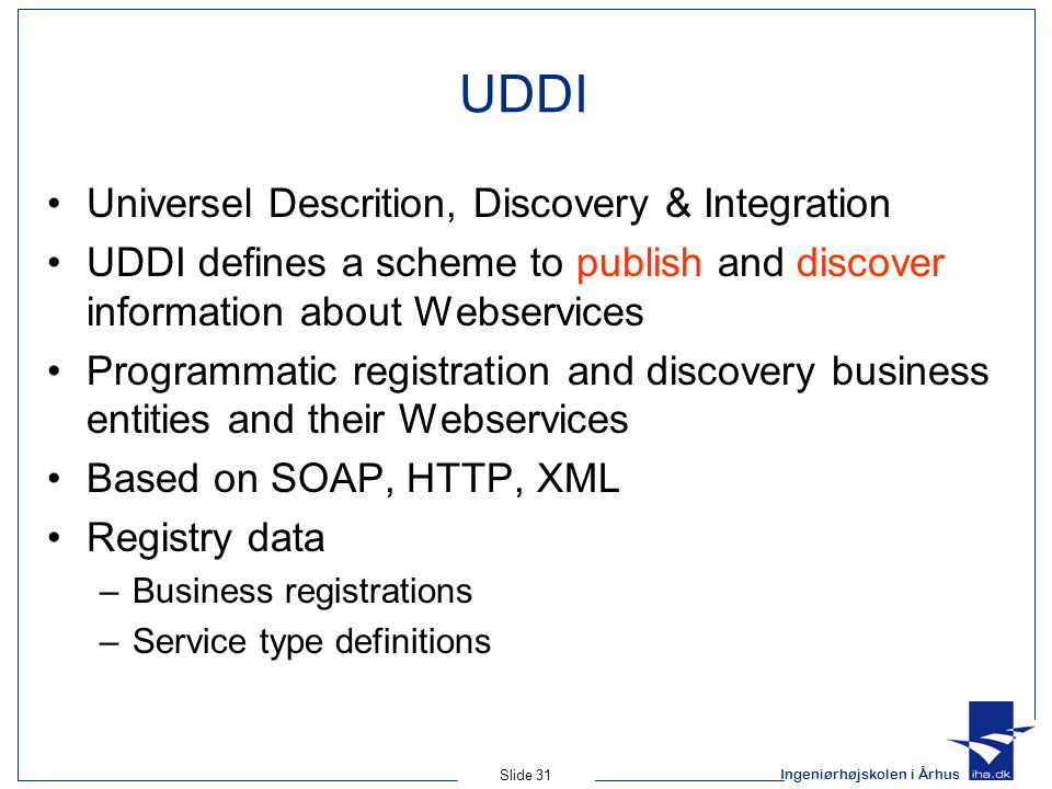 UDDI Universel Descrition, Discovery & Integration