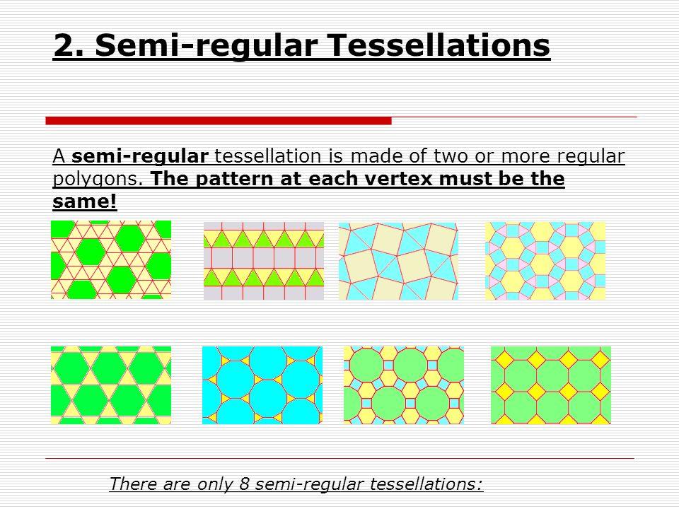2. Semi-regular Tessellations