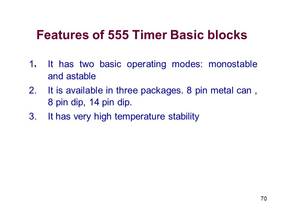 Features of 555 Timer Basic blocks