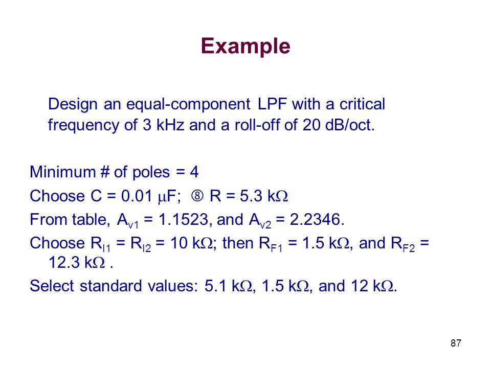 Example Design an equal-component LPF with a critical frequency of 3 kHz and a roll-off of 20 dB/oct.