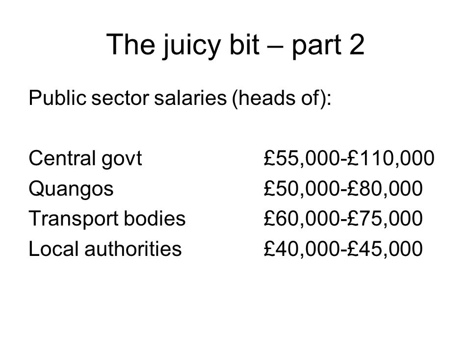 The juicy bit – part 2 Public sector salaries (heads of):