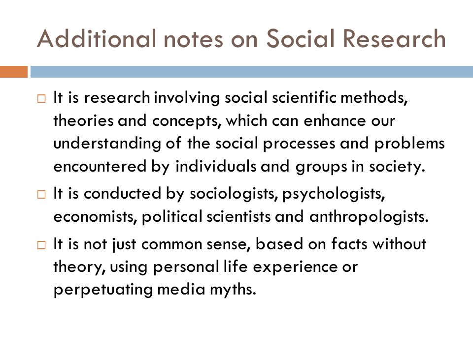 Additional notes on Social Research