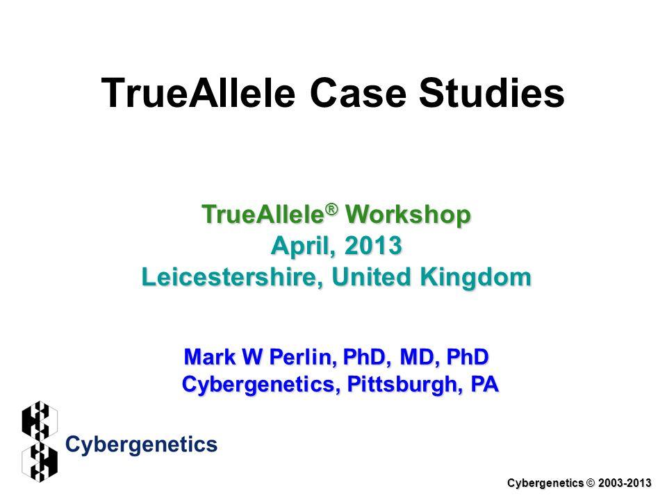 TrueAllele Case Studies