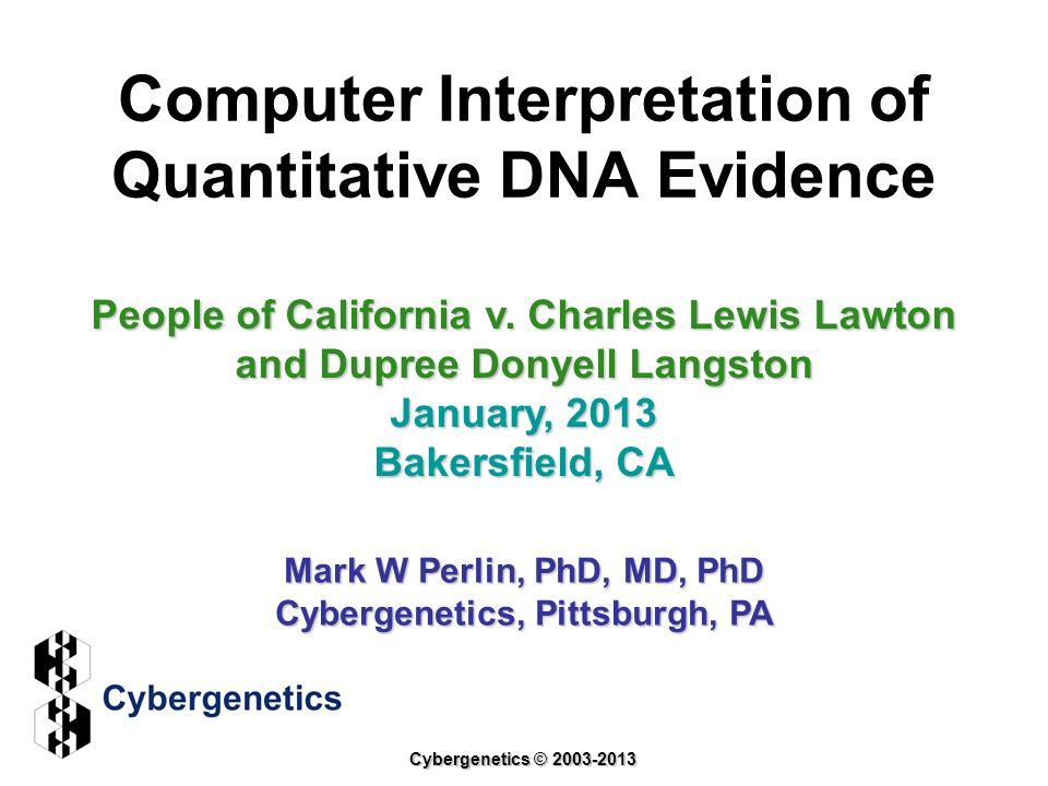 Computer Interpretation of Quantitative DNA Evidence