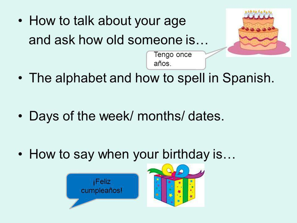 How to talk about your age and ask how old someone is…