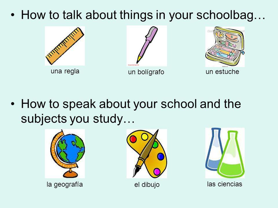 How to talk about things in your schoolbag…