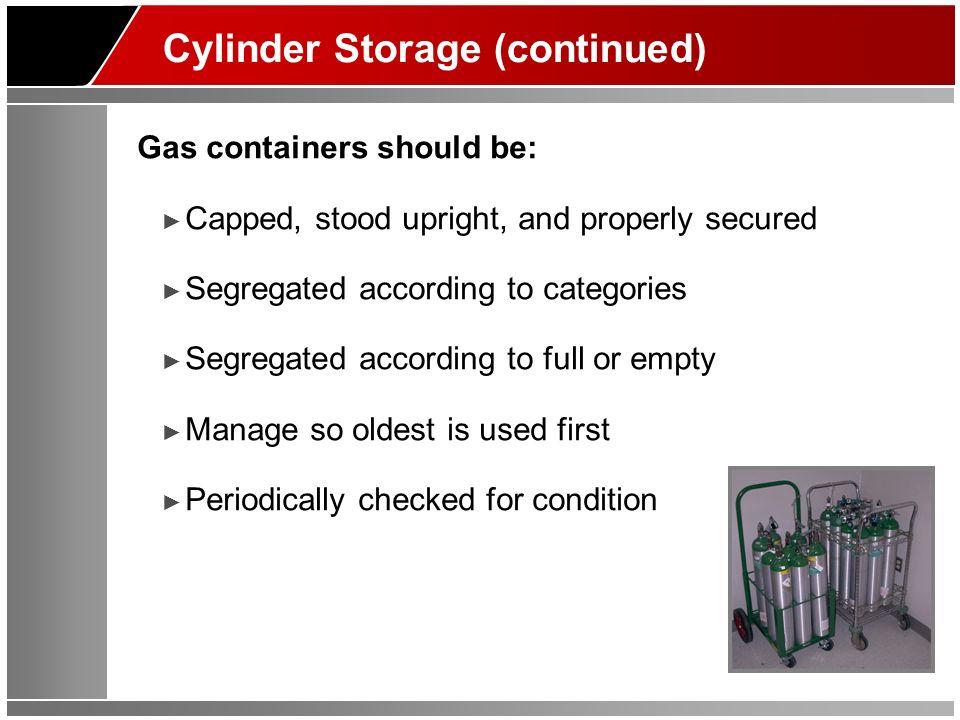 Cylinder Storage (continued)