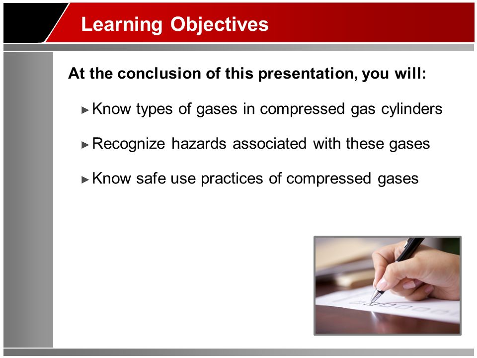 Learning Objectives At the conclusion of this presentation, you will:
