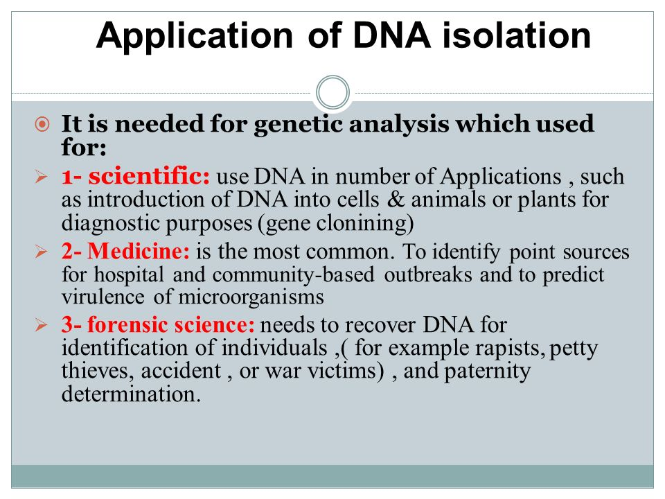Application of DNA isolation:
