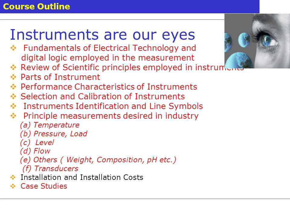 Instruments are our eyes