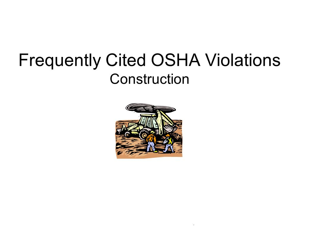 Frequently Cited OSHA Violations Construction