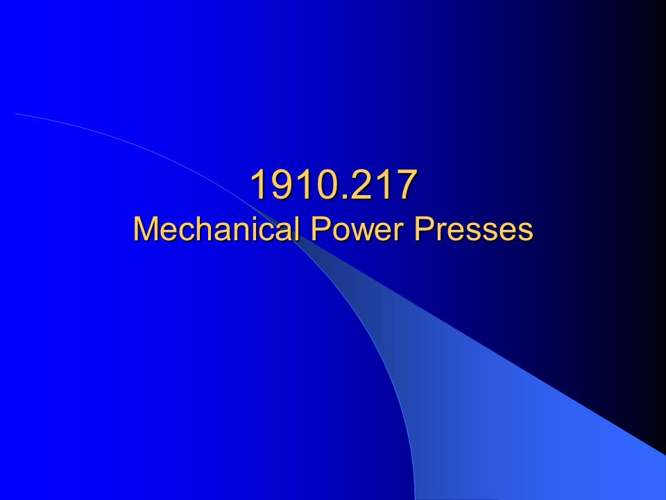 1910.217 Mechanical Power Presses