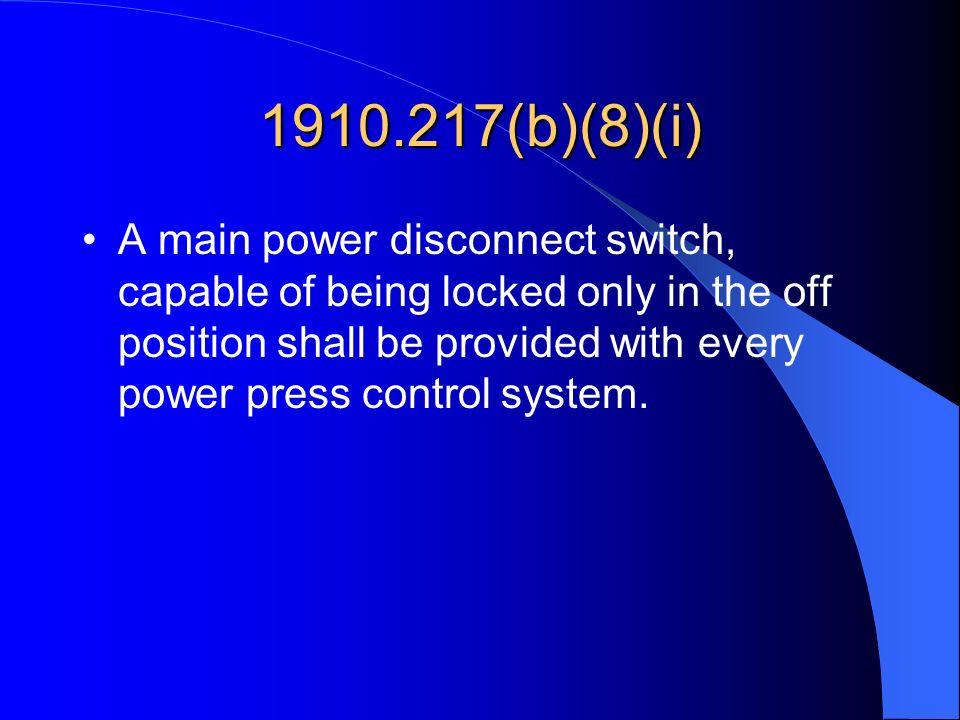 1910.217(b)(8)(i)