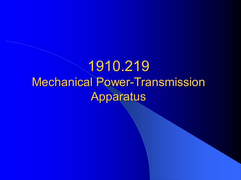 1910.219 Mechanical Power-Transmission Apparatus