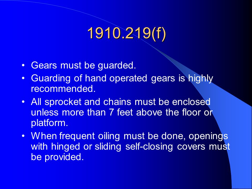 1910.219(f) Gears must be guarded.