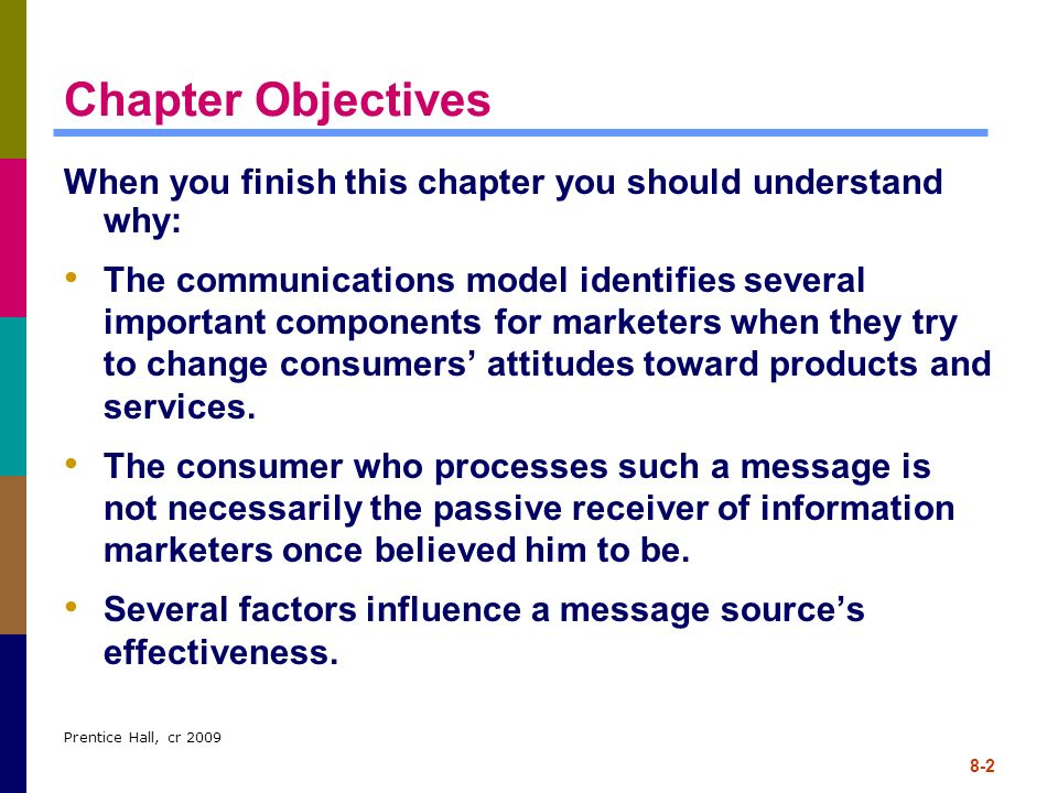 Chapter Objectives When you finish this chapter you should understand why: