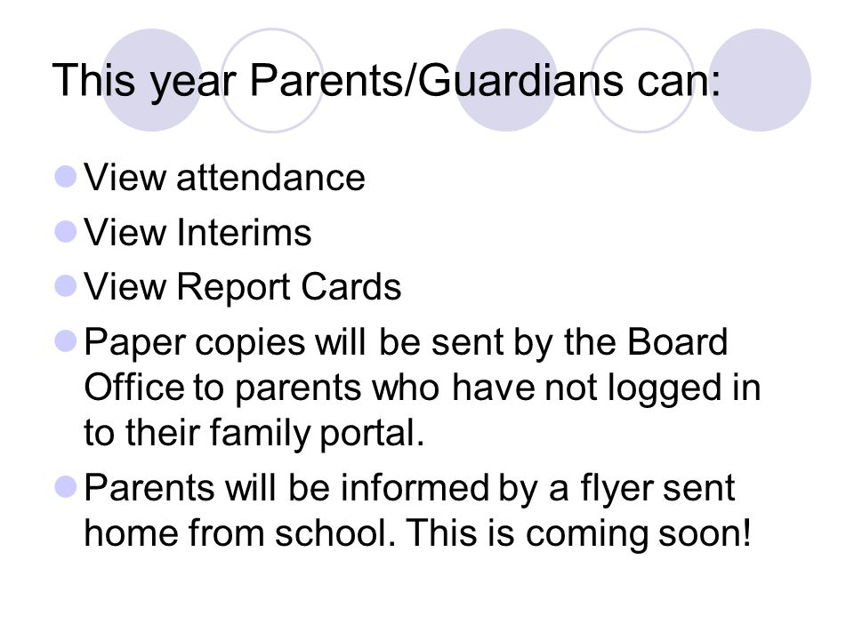 This year Parents/Guardians can: