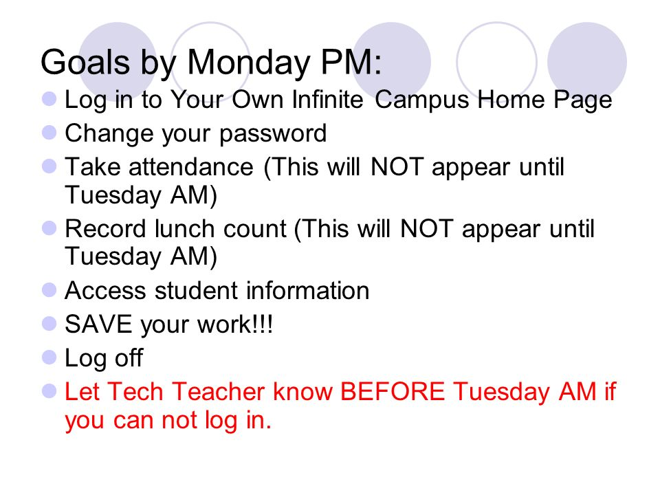 Goals by Monday PM: Log in to Your Own Infinite Campus Home Page