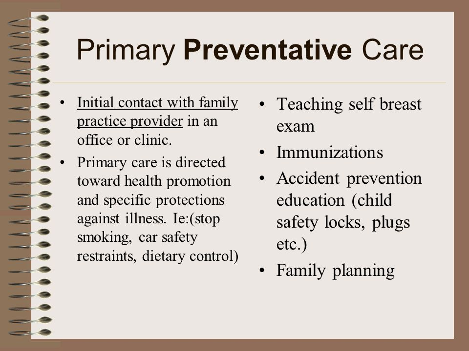 Primary Preventative Care