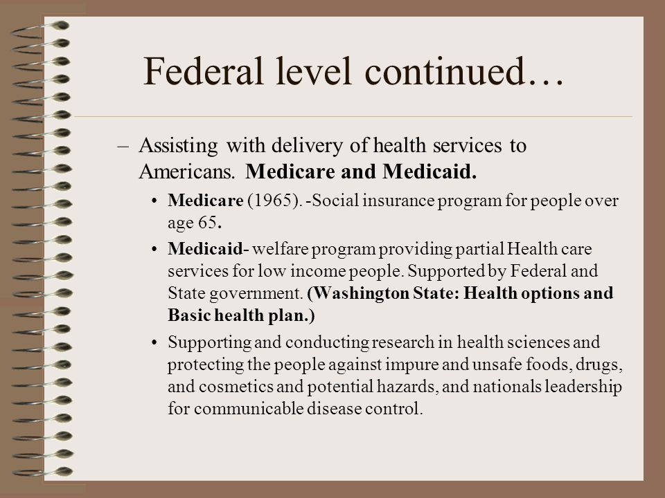 Federal level continued…