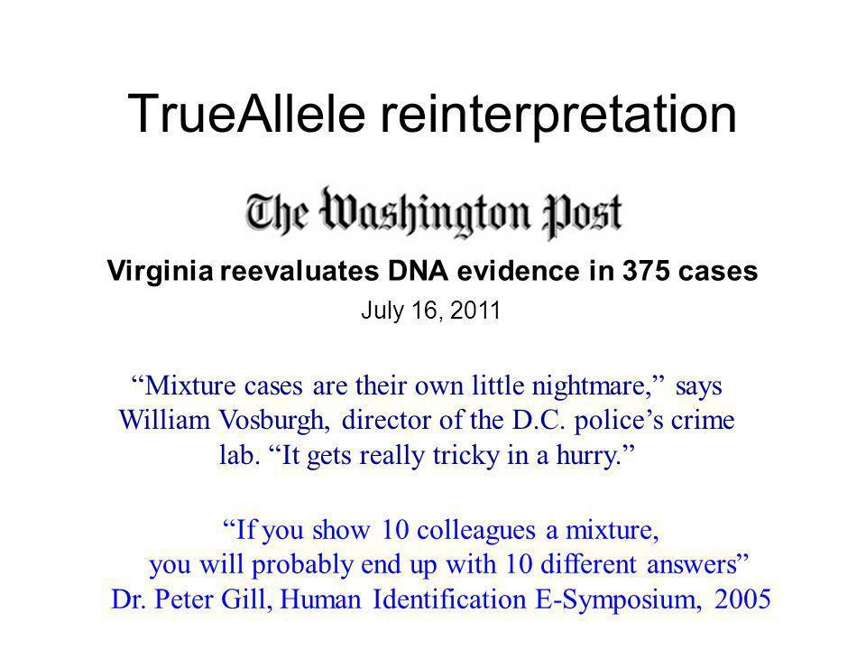 TrueAllele reinterpretation