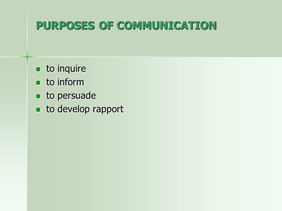 PURPOSES OF COMMUNICATION