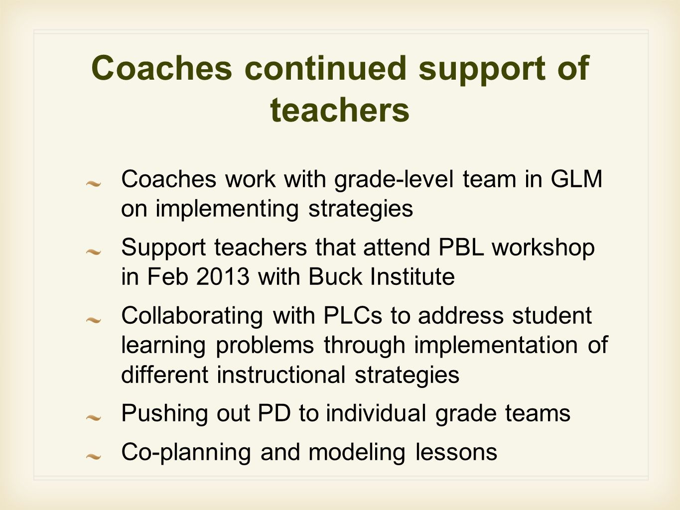 Coaches continued support of teachers