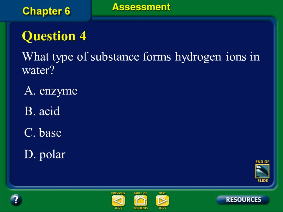 Question 4 What type of substance forms hydrogen ions in water