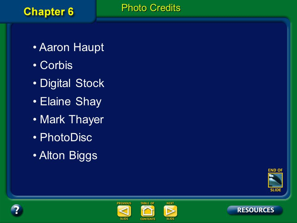 Aaron Haupt Corbis Digital Stock Elaine Shay Mark Thayer PhotoDisc