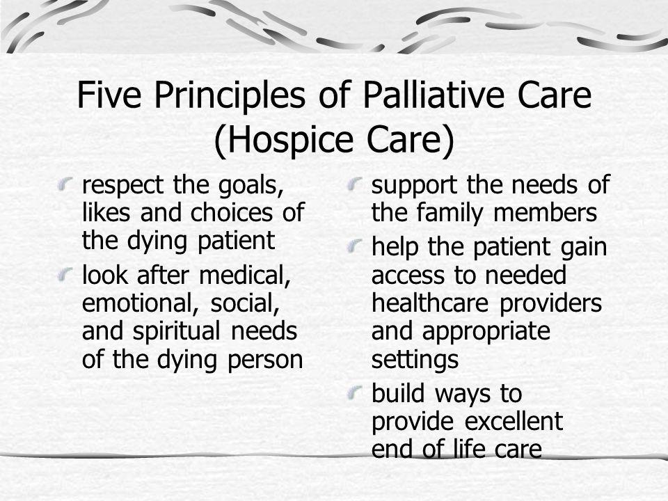 Five Principles of Palliative Care (Hospice Care)