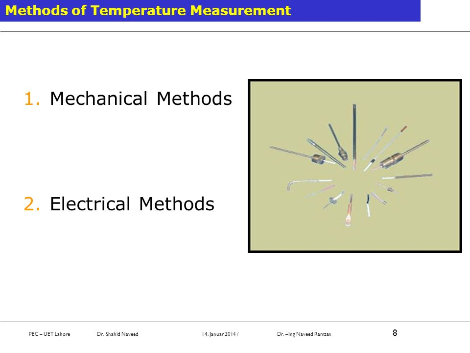Mechanical Methods Electrical Methods