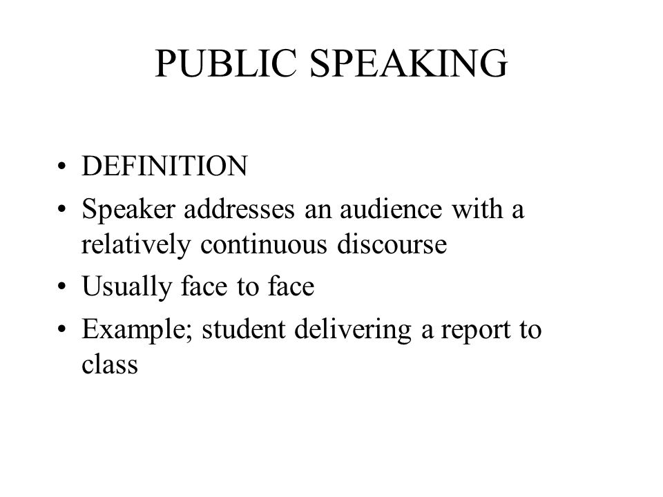 PUBLIC SPEAKING DEFINITION