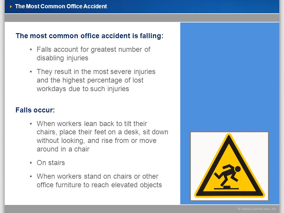 The Most Common Office Accident