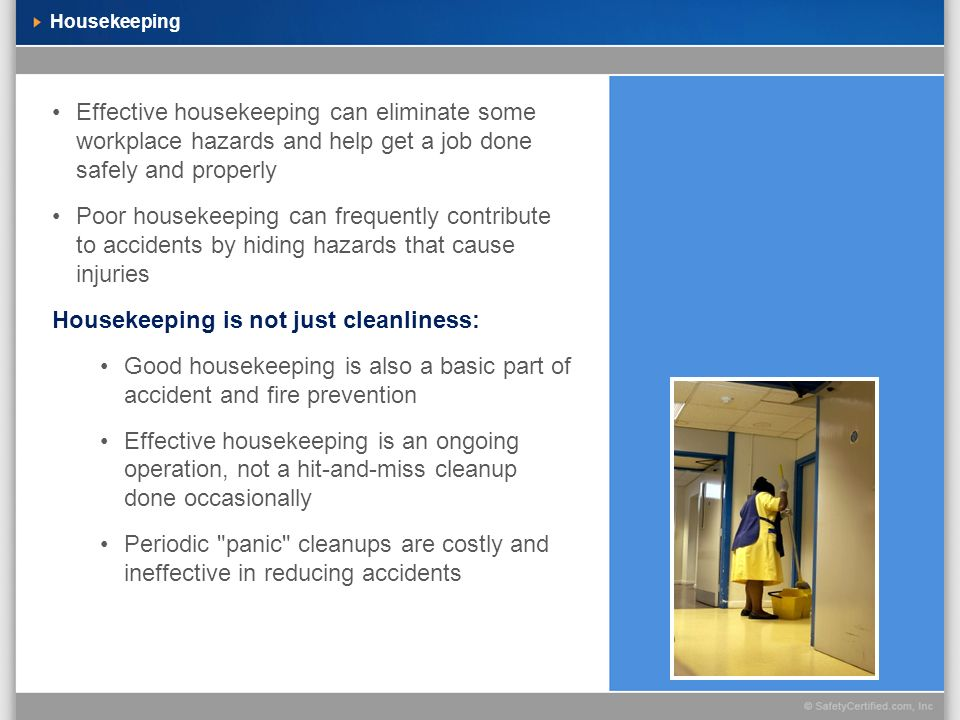 Housekeeping is not just cleanliness:
