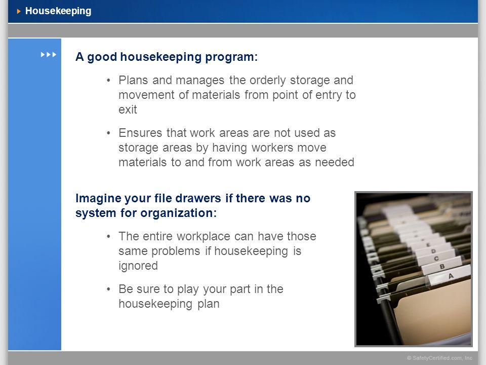 A good housekeeping program: