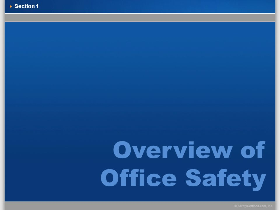 Overview of Office Safety Section 1