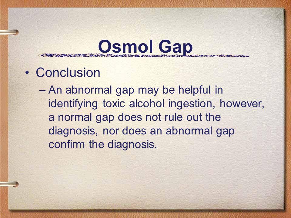 Osmol Gap Conclusion.
