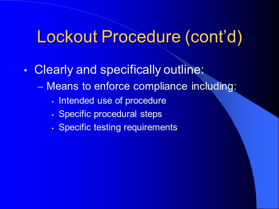Lockout Procedure (cont'd)