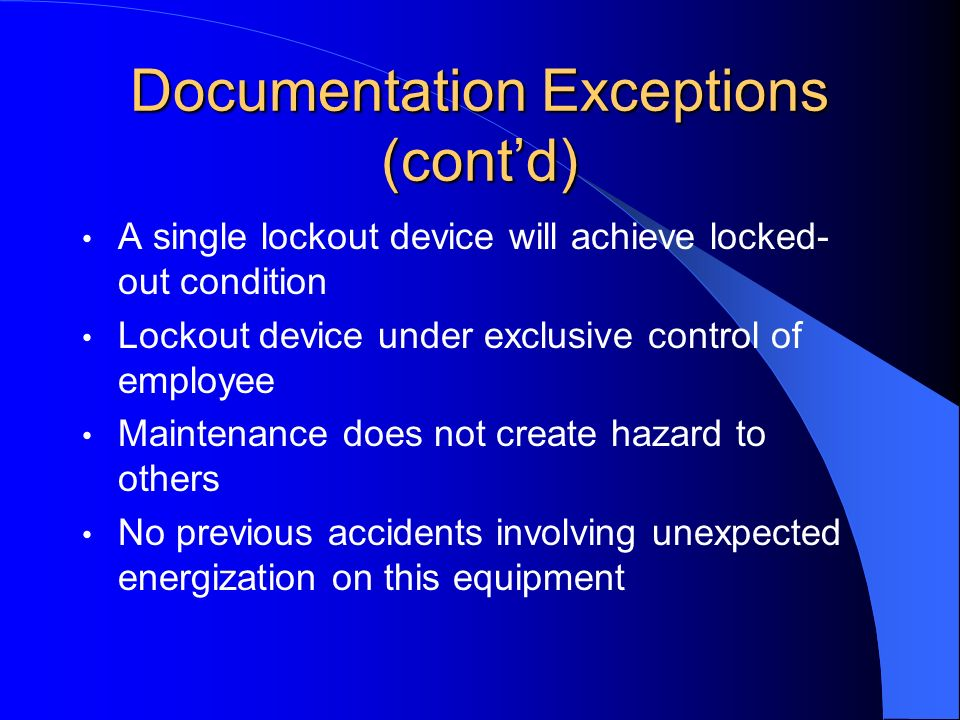 Documentation Exceptions (cont'd)