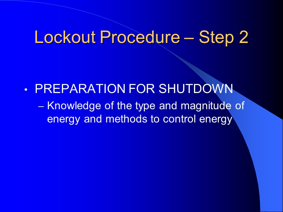 Lockout Procedure – Step 2