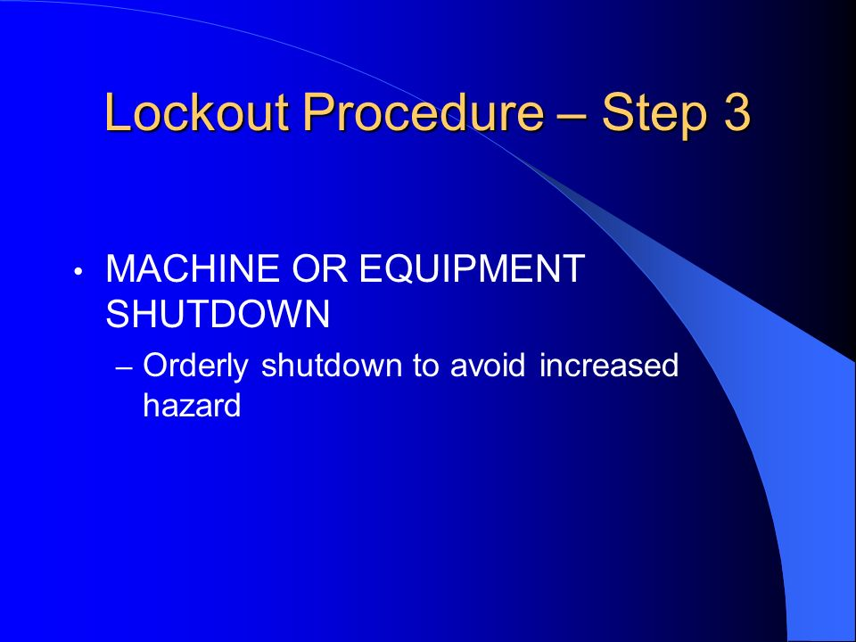 Lockout Procedure – Step 3