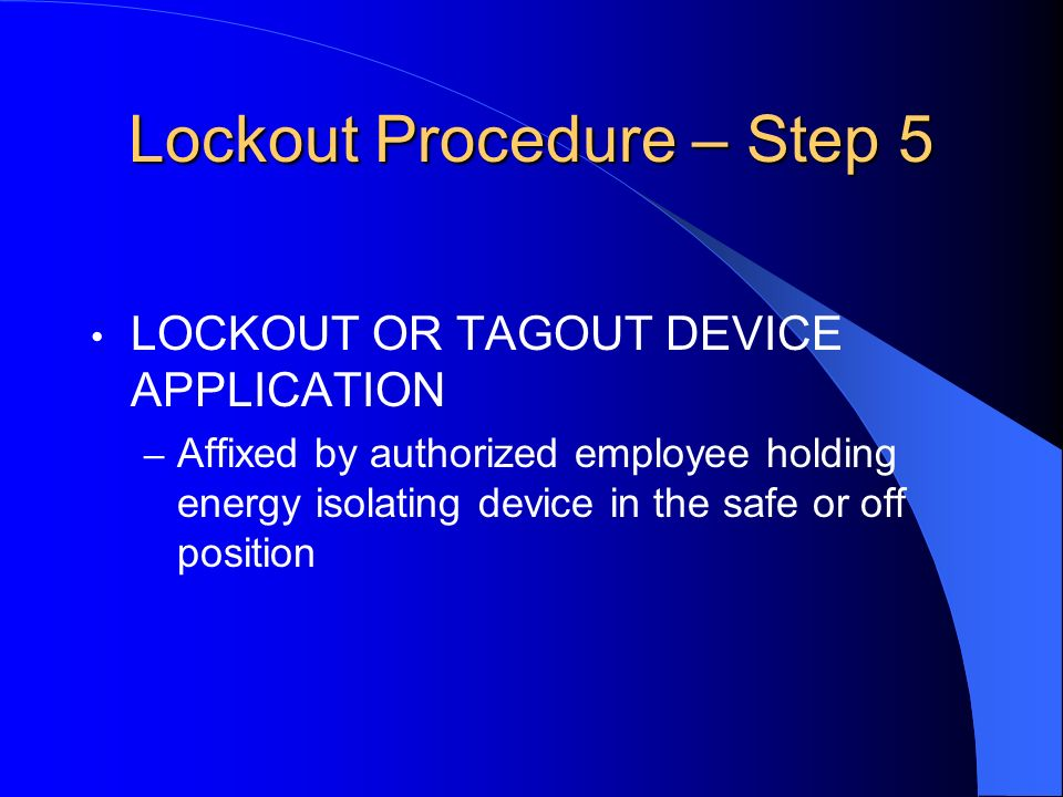 Lockout Procedure – Step 5