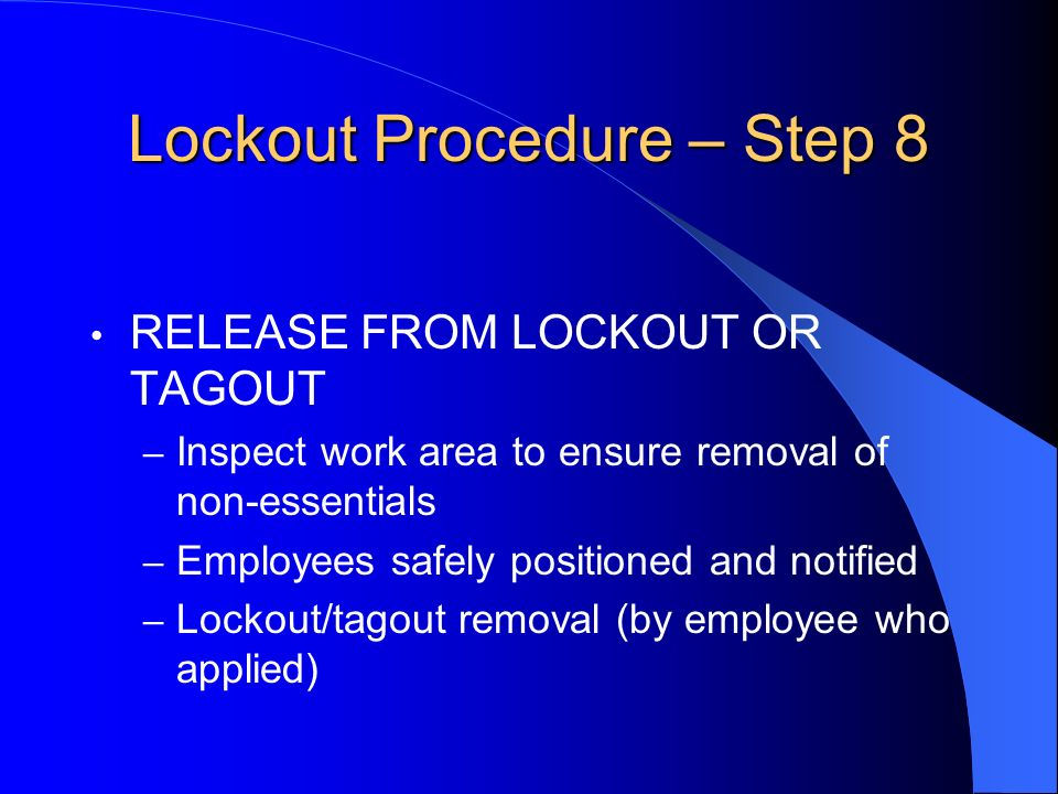 Lockout Procedure – Step 8