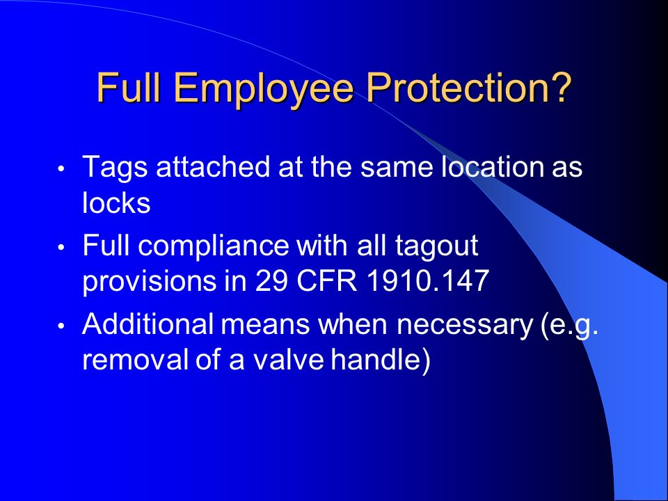 Full Employee Protection
