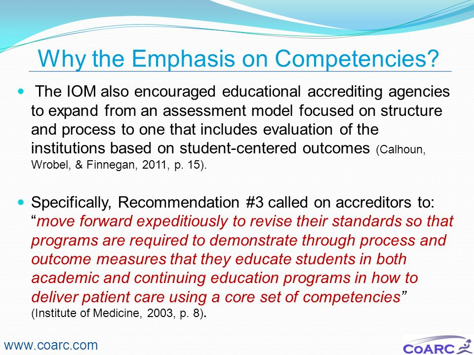 Why the Emphasis on Competencies