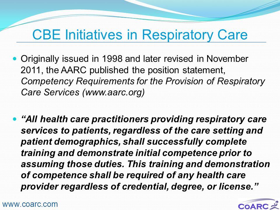 CBE Initiatives in Respiratory Care